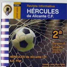 Coleccionismo deportivo: REVISTA FUTBOL HERCULES DE ALICANTE-A.E PRAT DE LLOBREGAT BARCELONA ESTADIO RICO PEREZ 2016. Lote 73555367