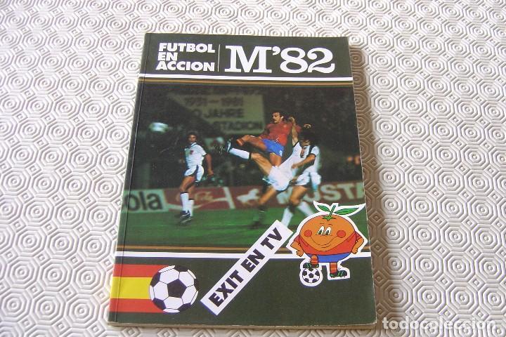 FUTBOL EN ACCION M'82 - EXIT EN TV - CATALÀ - 1982 (Coleccionismo Deportivo - Revistas y Periódicos - otros Fútbol)