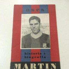 Coleccionismo deportivo: MARTÍN ASES HISTORIA Y BIOGRAFÍA EDICIONES ÍDOLOS, FC BARCELONA 1942-43 BARÇA.. Lote 76865327