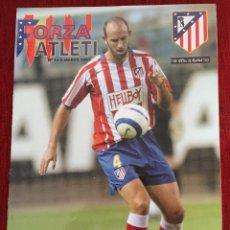 Coleccionismo deportivo: REVISTA FORZA ATLETI 14 COLSA ATLETICO MADRID SEVILLA 2005 HOMENAJE ESCUDERO. Lote 78140525