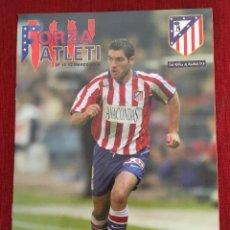 Coleccionismo deportivo: REVISTA FORZA ATLETI 15 ANTONIO LOPEZ ATLETICO MADRID VALENCIA 2005. Lote 78140609