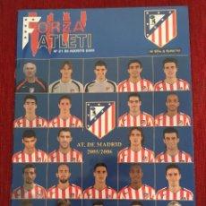 Coleccionismo deportivo: REVISTA FORZA ATLETI 21 PLANTILLA 2005 2006 ATLETICO MADRID REAL ZARAGOZA 2005 GARATE. Lote 78140697