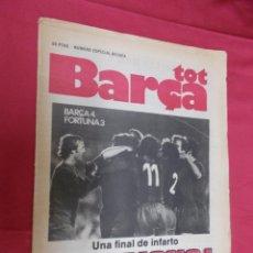 Coleccionismo deportivo: TOT BARÇA. Nº ESPECIAL RECOPA. BARÇA 4 FORTUNA 3. UN FINAL DE INFARTO. CAMPIONS !.. Lote 79377745