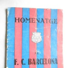 Coleccionismo deportivo: BARÇA - REVISTA HOMENATGE AL F. C. BARCELONA - AÑO 1925 - FOTOS DE TODAS LAS 20 PÁGINAS -EN CATALÁN. Lote 79551197