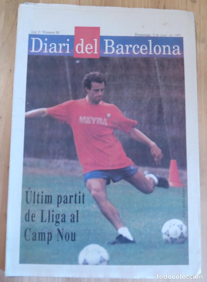 DIARI DEL BARCELONA - Nº 50 - JUNY 1991 (Coleccionismo Deportivo - Revistas y Periódicos - otros Fútbol)