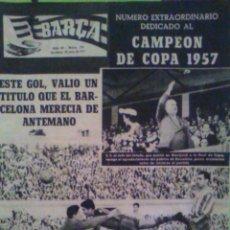 Coleccionismo deportivo: F C BARCELONA Nº EXTRAORDINARIO CAMPEON COPA 1957 FUTBOL CLUB BARCELONA REAL CLUB DEPORTIVO ESPAÑOL. Lote 80456689