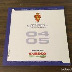 Coleccionismo deportivo: ANUARIO ESTADÍSTICO REAL ZARAGOZA 2004/05 ... ZKR. Lote 80957696
