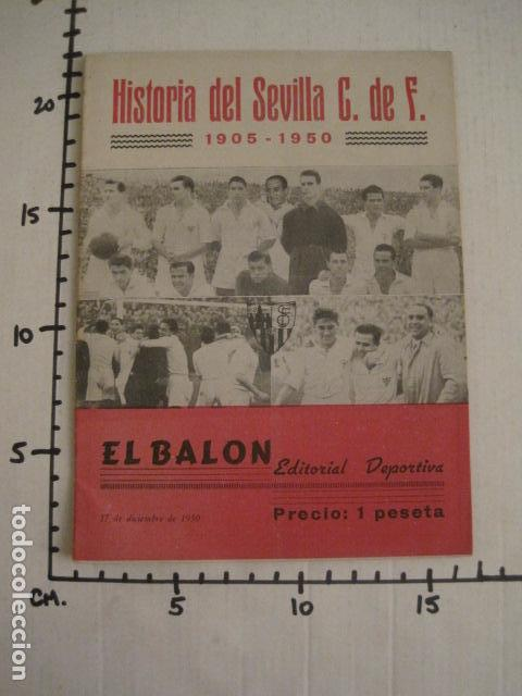 Coleccionismo deportivo: HISTORIA DEL SEVILLA CLUB DE FUTBOL-1905-1950 - EL BALON DICIEMBRE 1950 -VER FOTOS -(V-10.242) - Foto 12 - 81813680