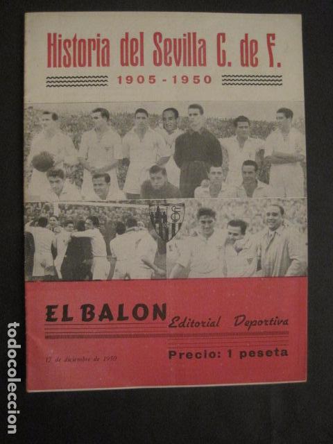 HISTORIA DEL SEVILLA CLUB DE FUTBOL-1905-1950 - EL BALON DICIEMBRE 1950 -VER FOTOS -(V-10.242) (Coleccionismo Deportivo - Revistas y Periódicos - otros Fútbol)