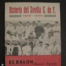 Coleccionismo deportivo: HISTORIA DEL SEVILLA CLUB DE FUTBOL-1905-1950 - EL BALON DICIEMBRE 1950 -VER FOTOS -(V-10.242). Lote 81813680