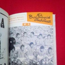 Coleccionismo deportivo: 5 TOMOS REVISTA EL BALOMPIE ANDALUZ NUMS 1 AL 60 1974-78 5200 GRS CUBIERTAS VER FOTOS. Lote 82258388
