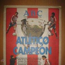 Coleccionismo deportivo: ATLÉTICO MADRID CAMPEÓN - 1995/96 DOBLETE. ESPECIAL DIARIO ABC 27 MAYO 1996. . Lote 82300592