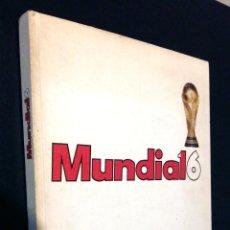Coleccionismo deportivo: COLECCIONABLE MUNDIAL 16 / 6 TOMOS / COMPLETO / 6 POSTERS . Lote 82312656