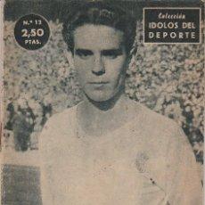 Coleccionismo deportivo: COLECCION IDOLOS DEL DEPORTE - Nº 12 (ZARRAGA (EL MEDIO DE LA REGULARIDAD) 1958. Lote 140025554