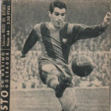 Coleccionismo deportivo: COLECCION IDOLOS DEL DEPORTE - Nº 44 EVARISTO (UN MAXIMO GOLEADOR) 1958. Lote 83133056