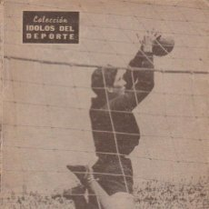 Coleccionismo deportivo: COLECCION IDOLOS DEL DEPORTE - Nº 80 DOMINGUEZ (MANOS BRUJAS) 1958. Lote 83135296
