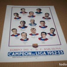 Coleccionismo deportivo: PLANTILLA BARCELONA CAMPEÓN DE LIGA 52-53 . Lote 83966196
