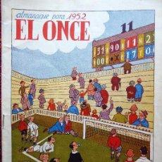 Coleccionismo deportivo: COM-183. EL ONCE. ALMANAQUE PARA 1952. REVISTA HUMORISTICA DE FUTBOL Y DEPORTES. BARCELONA. Lote 84827432