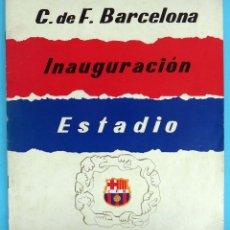 Coleccionismo deportivo: REVISTA FUTBOL , CF BARCELONA , INAUGURACION DEL ESTADO , 1957 , ORIGINAL. Lote 85427448