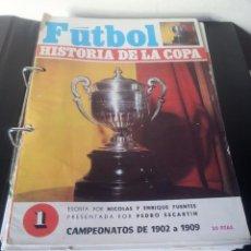 Coleccionismo deportivo: REVISTA FUTBOL, HISTORIA DE LA COPA - 18 FASCÍCULOS ILUSTRADOS A TODO COLOR.. Lote 86558660