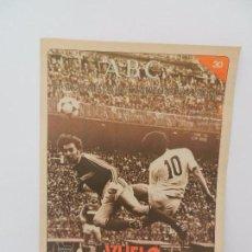 Coleccionismo deportivo: REVISTA ABC EL REAL MADRID, CAMPEÓN DE EUROPA Nº 30. EMPATE ANTE EL SPARTAK.. Lote 86589572