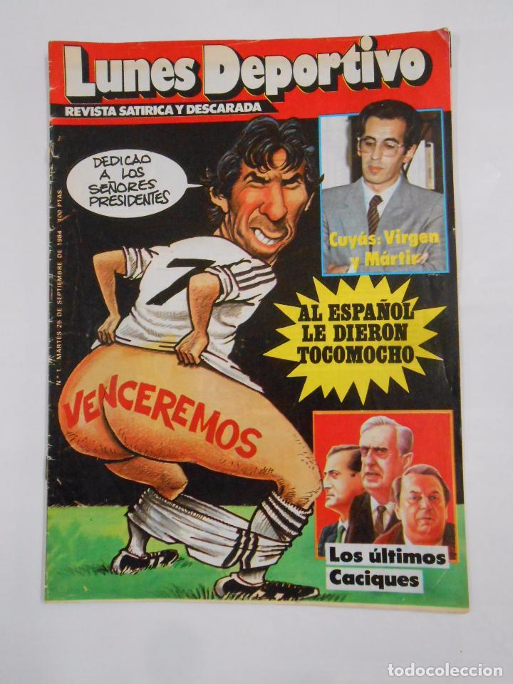 LUNES DEPORTIVO. Nº NUMERO 1. MARTES 25 DE SEPTIEMBRE DE 1984 REVISTA SATIRICA Y DESCARADA. TDKC9 (Coleccionismo Deportivo - Revistas y Periódicos - otros Fútbol)