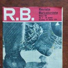 Coleccionismo deportivo: REVISTA BARCELONISTA N 464 R.MADRID 0 -BARCELONA 5 .AÑO 1974 . Lote 88863052