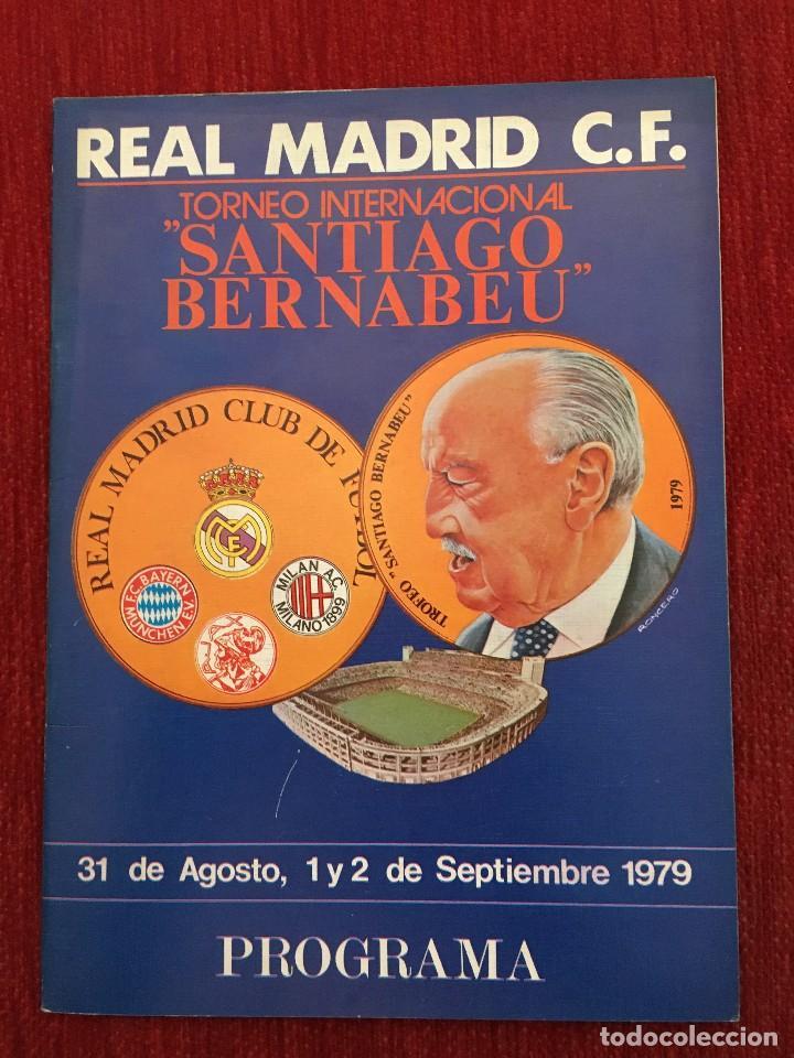 REVISTA PROGRAMA OFICIAL I TROFEO SANTIAGO BERNABEU REAL MADRID AJAX MILAN BAYERN MUNICH 1979 (Coleccionismo Deportivo - Revistas y Periódicos - otros Fútbol)