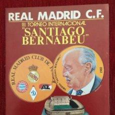Coleccionismo deportivo: PROGRAMA OFICIAL III TROFEO SANTIAGO BERNABEU REAL MADRID AZ ALKMAAR BAYERN MUNICH DINAMO TBILISI 81. Lote 89047080