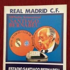 Coleccionismo deportivo: PROGRAMA OFICIAL VII TROFEO SANTIAGO BERNABEU 1985 REAL MADRID BAYERN MUNICH. Lote 89047912