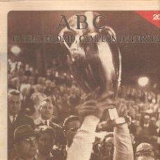 Coleccionismo deportivo: ABC. EL REAL MADRID, CAMPEÓN DE EUROPA. Nº 20. ¡HEXACAMPEÓN!. (ST/B7 ). Lote 90350608