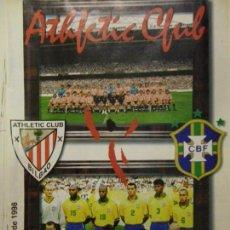 Coleccionismo deportivo: REVISTA OFICIAL, ATHLETIC CLUB BILBAO - BRASIL, REVISTA DEL PARTIDO DEL CENTENARIO (31/5/98). Lote 90444334