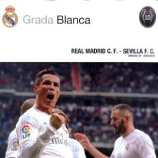 Collectionnisme sportif: GRADA BLANCA 2016-03-20 REAL MADRID C.F. - SEVILLA F.C - INCLUYE POSTER CENTRAL. Lote 177297299
