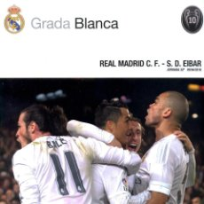 Collectionnisme sportif: GRADA BLANCA 2016-04-09 REAL MADRID C.F. - S.D. EIBAR - INCLUYE POSTER CENTRAL. Lote 177297232
