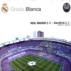 Collectionnisme sportif: GRADA BLANCA 2016-05-08 REAL MADRID C.F. - VALENCIA C.F. - INCLUYE POSTER CENTRAL. Lote 177296964