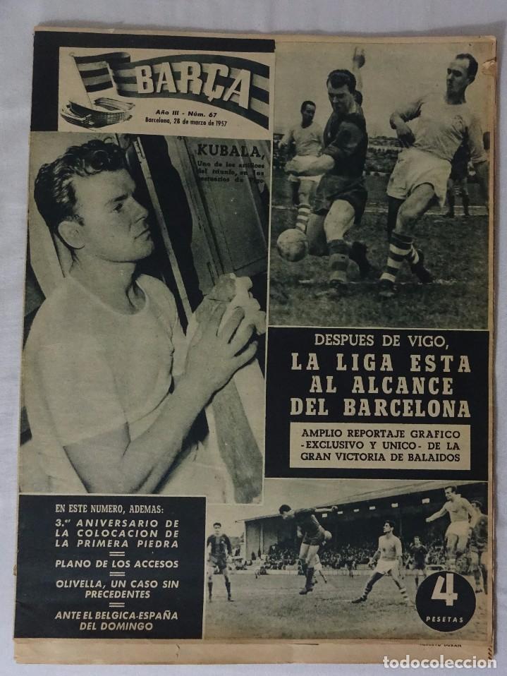 REVISTA BARÇA. Nº 67 MARZO 1957. CELTA DE VIGO 0 BARCELONA 2 (Coleccionismo Deportivo - Revistas y Periódicos - otros Fútbol)
