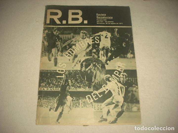 R.B. REVISTA BARCELONISTA N° 648 , AGOSTO 1977 . LOS HOMBRES DEL GAMPER . (Coleccionismo Deportivo - Revistas y Periódicos - otros Fútbol)