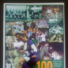 Collectionnisme sportif: 100 FINALES DE COPA. HISTORIA DEL CAMPEONATO DE ESPAÑA.. Lote 93178990