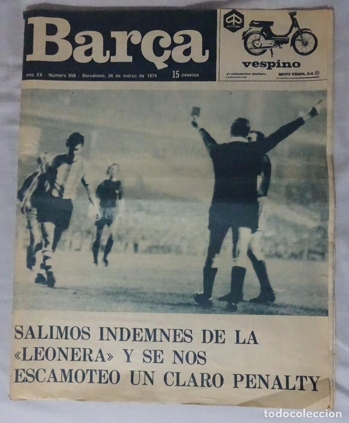 REVISTA BARÇA. Nº 958 MARZO 1974. ATH. BILBAO 0 BARCELONA 0 (Coleccionismo Deportivo - Revistas y Periódicos - otros Fútbol)