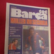Coleccionismo deportivo: TOT BARÇA. Nº 3. 12 FEBRERO 1979. ENTREVISTA CRUYFF DESNUDA AL BARÇA. MULLER NO SEGUIRA.. Lote 94315886