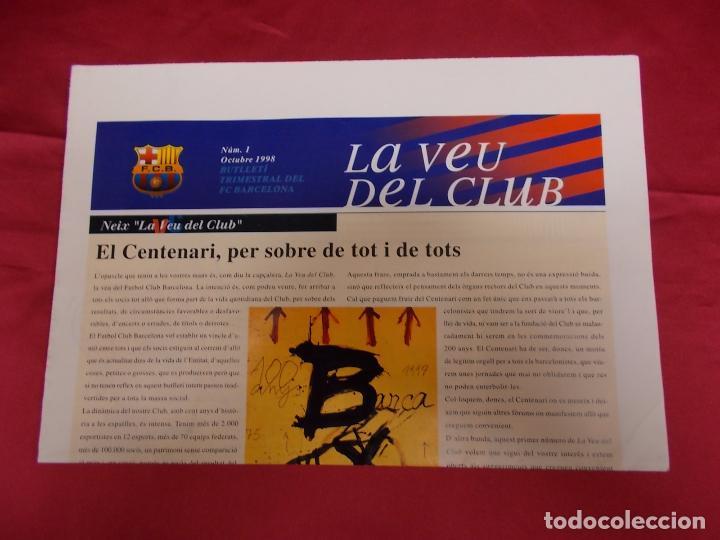 BARÇA. LA VEU DEL CLUB. Nº 1. OCTUBRE 1998. EL CENTENARI, PER SOBRE DE TOT I DE TOTS. (Coleccionismo Deportivo - Revistas y Periódicos - otros Fútbol)