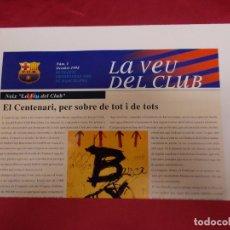 Coleccionismo deportivo: BARÇA. LA VEU DEL CLUB. Nº 1. OCTUBRE 1998. EL CENTENARI, PER SOBRE DE TOT I DE TOTS. . Lote 95705263
