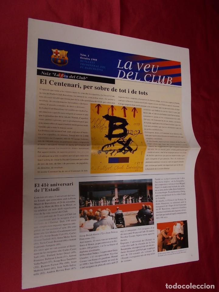 Coleccionismo deportivo: BARÇA. LA VEU DEL CLUB. Nº 1. OCTUBRE 1998. EL CENTENARI, PER SOBRE DE TOT I DE TOTS. - Foto 2 - 95705263