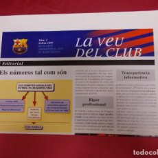 Coleccionismo deportivo: LA VEU DEL CLUB. Nº 2. FEBRER 1999. BUTLLETI TRIMESTRAL DEL F.C. BARCELONA. ELS NÚMEROS TAL COM SON. Lote 95705363