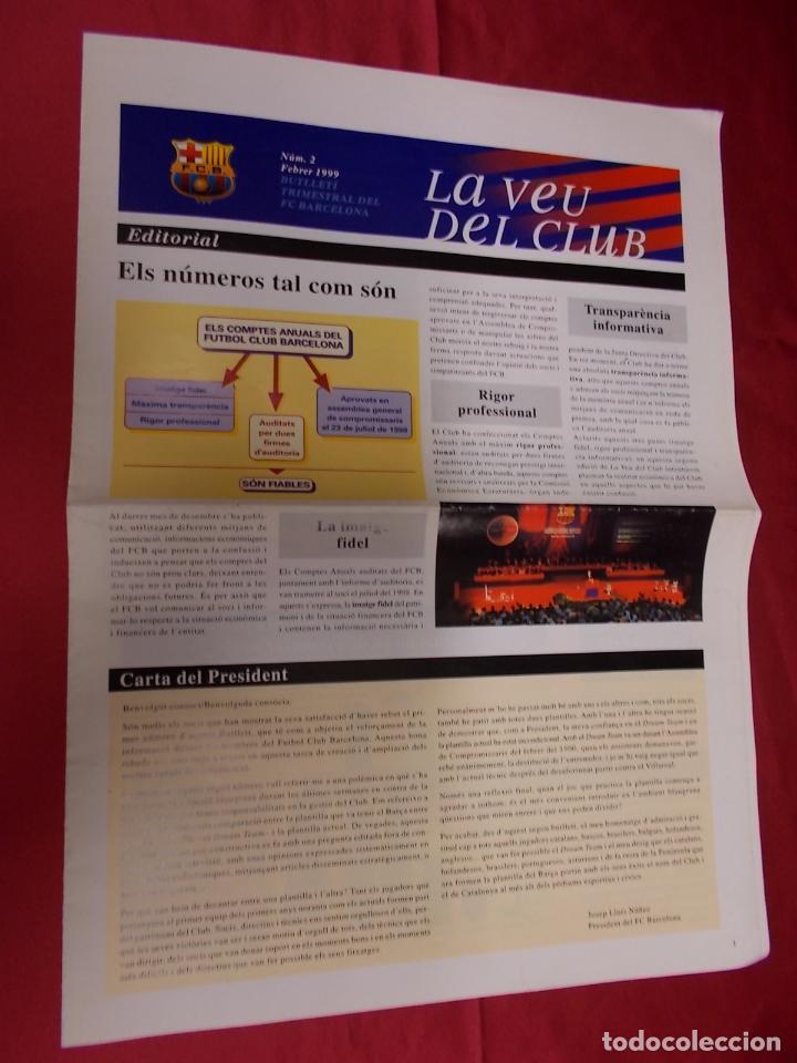Coleccionismo deportivo: LA VEU DEL CLUB. Nº 2. FEBRER 1999. BUTLLETI TRIMESTRAL DEL F.C. BARCELONA. ELS NÚMEROS TAL COM SON - Foto 2 - 95705363