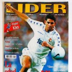 Coleccionismo deportivo: REVISTA LIDER Nº12 ABRIL 97 - POSTER KIKO. Lote 95729299