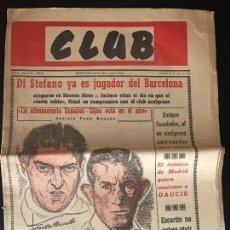 Coleccionismo deportivo: DIARIO DONDE SE ANUNCIA, DI STEFANO YA ES JUGADOR DEL FÚTBOL CLUB BARCELONA 1953.. Lote 96654215