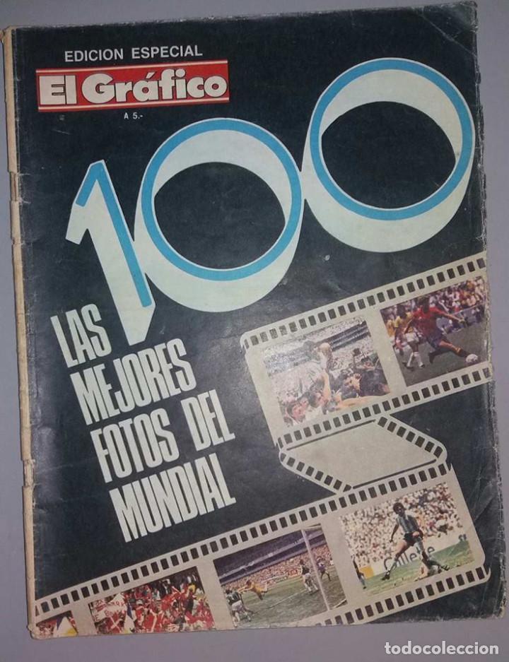 LAS 100 MEJORES FOTOS MUNDIAL MEXICO 1986 MARADONA EL GRAFICO ARGENTINA (Coleccionismo Deportivo - Revistas y Periódicos - otros Fútbol)