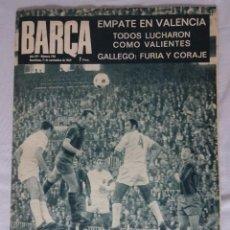 Coleccionismo deportivo: REVISTA BARÇA. Nº 730 NOVIEMBRE 1969. VALENCIA 0 BARCELONA 0. Lote 98210019