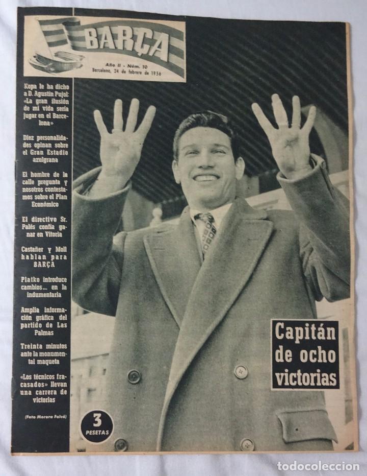 REVISTA BARÇA. Nº 10 FEBRERO 1956. LAS PALMAS 0 BARCELONA 1 (Coleccionismo Deportivo - Revistas y Periódicos - otros Fútbol)